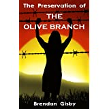The Preservation of The Olive Branch