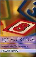 150 Sudokus: niveau facile/for beginners