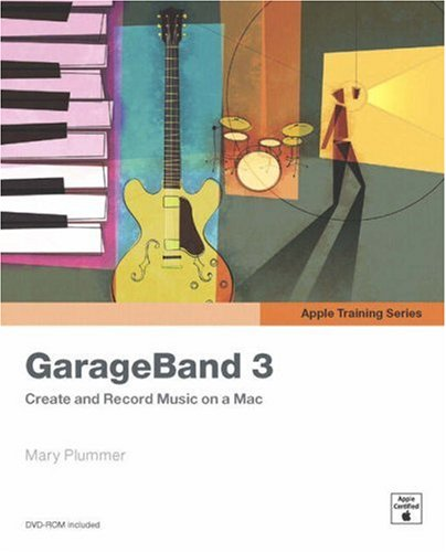 Apple Training Series: GarageBand 3