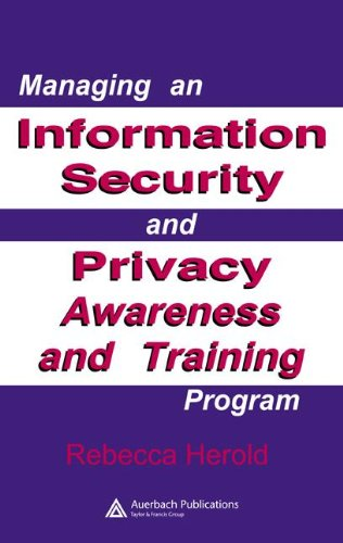 Managing an Information Security and Privacy Awareness...