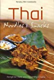 img - for Thai Noodles and Snacks book / textbook / text book