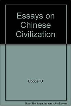 bodde derk essays chinese civilization