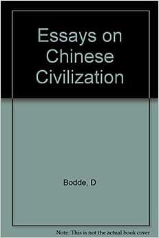 Bodde derk essays on chinese civilization