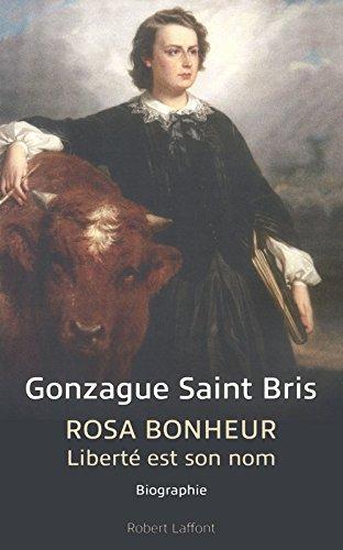 Rosa Bonheur : liberté est son nom