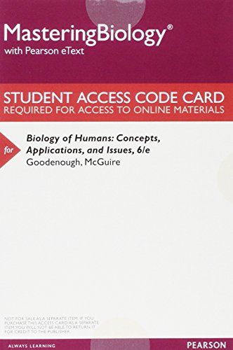 Biology of Humans: Concepts, Applications, and Issues, Books a la Carte Plus Masteringbiology with Etext -- Access Card Package