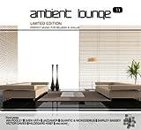 echange, troc Compilation - Ambient Lounge /Vol.11