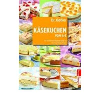 dr-oetker-ksekuchen-von-a-z-von-amarettini-pflaumen-torte-bis-zitronen-klecksel-kuchen-hardbackgerma