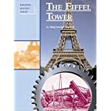 Eiffel Tower (Building History) ~ Meg Greene