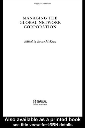 Managing the Global Network Corporation
