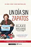 img - for Un d a sin zapatos book / textbook / text book