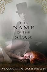 The Name of the Star (Shades of London)