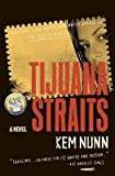 img - for [ Tijuana Straits Nunn, Kem ( Author ) ] { Paperback } 2005 book / textbook / text book