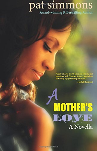 A Mother's Love: Volume 1 (Making Love Work)