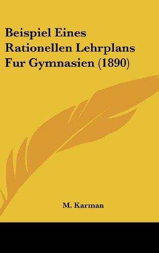 Beispiel Eines Rationellen Lehrplans Fur Gymnasien (1890)