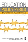 img - for Education Policy Perils: Tackling the Tough Issues book / textbook / text book