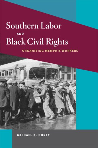 Southern Labor and Black Civil Rights: ORGANIZING MEMPHIS...