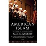 (AMERICAN ISLAM: THE STRUGGLE FOR THE SOUL OF A RELIGION) BY BARRETT, PAUL M.(AUTHOR)Paperback Dec-2007