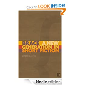 Brace: A New Generation in Short Fiction (New Writer Showcase)