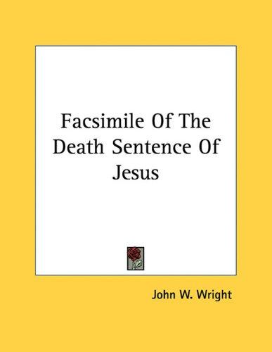 Facsimile of the Death Sentence of Jesus