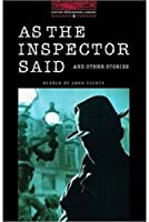 As the Inspector Said (Oxford Bookworms Library)
