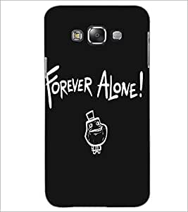 SAMSUNG GALAXY GRAND MAX FOREVER ALONE Designer Back Cover Case By PRINTSWAG