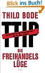 Die Freihandelsl�ge: Warum TTIP nur d...