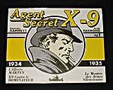 echange, troc Ceccatty R - Agent secret X-9 1934-1935 volume 1