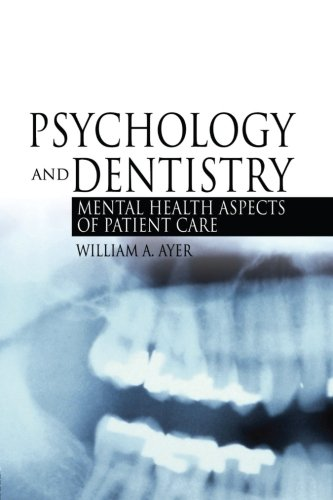Psychology and Dentistry: Mental Health Aspects of...