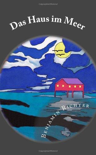 Das Haus im Meer: Abenteuerroman