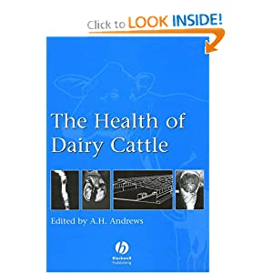 The Health of Dairy Cattle (Veterinary health series)