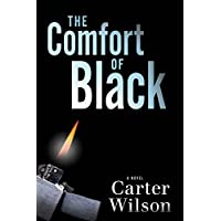 The Comfort of Black: A Novel