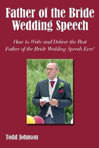 Father of the Bride Wedding Speech: How to Write