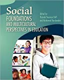 Social Foundations and Mulitcultural Perspectives in Education