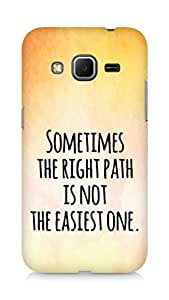 AMEZ the right path is not easy Back Cover For Samsung Galaxy Core Prime