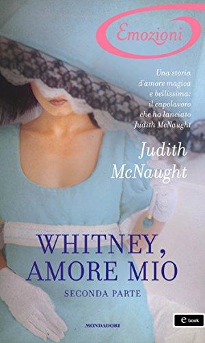 Judith McNaught - Whitney, amore mio - seconda parte (I Romanzi Emozioni)