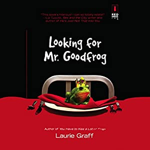 Looking for Mr. Goodfrog Audiobook