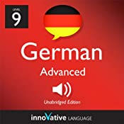 Learn German - Level 9: Advanced German, Volume 2: Lesson 1-25: Advanced German #1 |  Innovative Language Learning