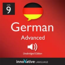 Learn German - Level 9: Advanced German, Volume 2: Lesson 1-25: Advanced German #1 Audiobook by  Innovative Language Learning Narrated by  GermanPod101.com