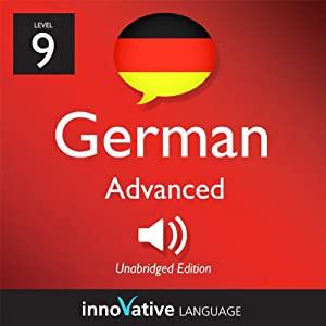 Learn German - Level 9: Advanced German, Volume 2: Lesson 1-25 | [Innovative Language Learning]