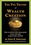 Ten Truths of Wealth Creation