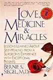Love, Medicine & Miracles (0060914068) by Siegel, Bernie S.; Bernie S. Siegel