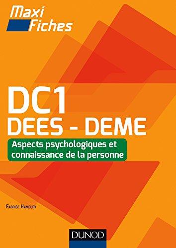 Maxi Fiches DC1 DEES - DEME : Aspects psychologiques et connaissance de la personne