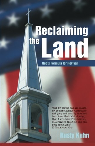 Reclaiming the Land: God's Formula for Revival