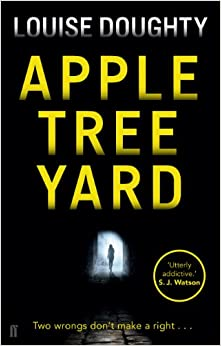 Apple Tree Yard: Amazon.co.uk: Louise Doughty ...