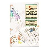 Free Secret World of Drawings: Healing Through Art Ebooks & PDF Download