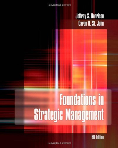 Foundations in Strategic Management, Fifth Edition