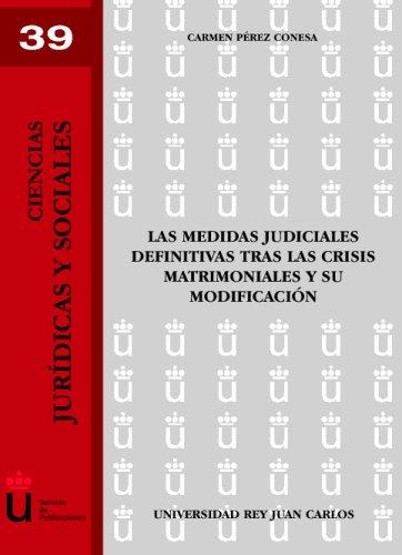 Las Medidas Judiciales Definitivas Tras Las Crisis  [Pérez Conesa, Carmen] (Tapa Blanda)