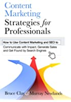 Content Marketing Strategies for Professionals (English Edition)
