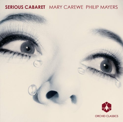 Serious Cabaret by Barry, Black, Weill, Hughes, Mathews, Duke, Hollaender, C (2012-04-24)