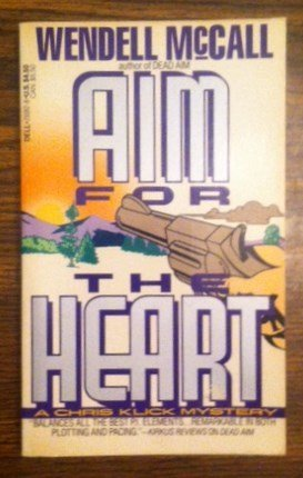 Aim for the Heart by Wendell McCall (1991-10-05)
